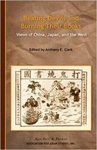 Beating Devils and Burning Their Books Views of China, Japan and the West by Anthony E. Clark PhD