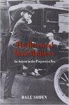 Reverend Mark Matthews : an activist in the progressive era by Dale E. Soden PhD