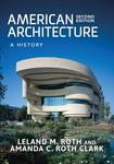 American Architecture: A History 2nd Edition by Amanda C.R. Clark