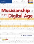 Musicianship in the Digital Age by Brent Edstrom