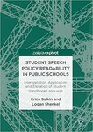 Student Speech Policy Readability in Public Schools : Interpretation, Application, and Elevation of Student Handbook Language by Erica Salkin
