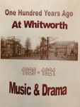 One Hundred Years Ago at Whitworth: Music and Drama 1920-1921