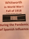 Whitworth in WWI Fall of 1918 during the Pandemic of Spanish Influenza